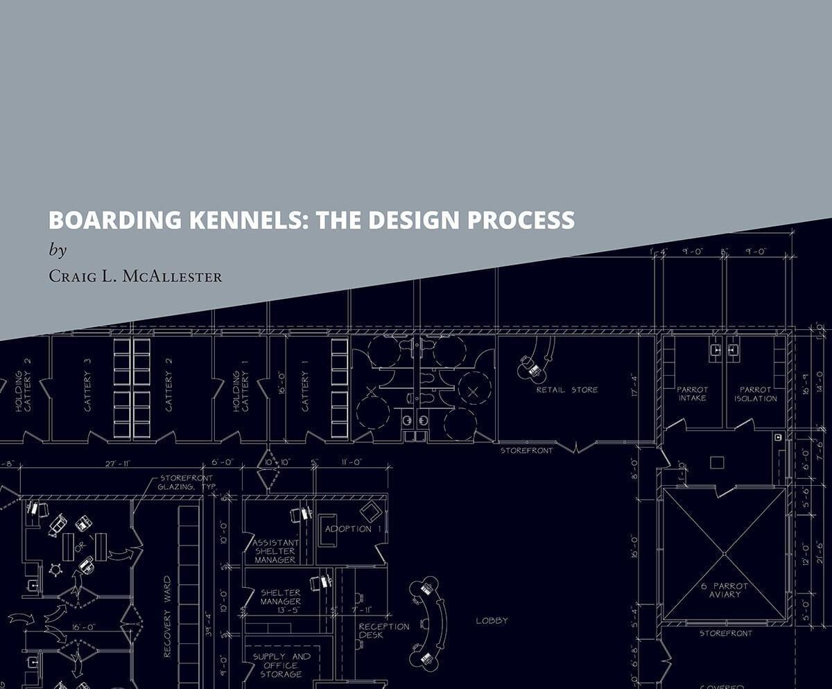 Boarding Kennels: The Design Process: Craig L. McAllester ...
