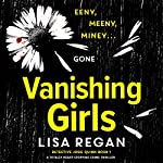 Vanishing Girls: Detective Josie Quinn | Lisa Regan