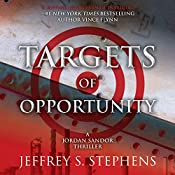 Targets of Opportunity | Jeffrey S. Stephens