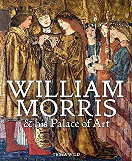 Book Cover: William Morris and his Palace of Art: Architecture, Interiors and Design at Red House