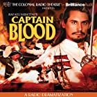 Captain Blood: A Radio Dramatization Radio/TV von Jerry Robbins, Rafael Sabatini Gesprochen von: Jerry Robbins,  The Colonial Radio Players
