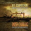 Inish Carraig Audiobook by Jo Zebedee Narrated by Gary Furlong