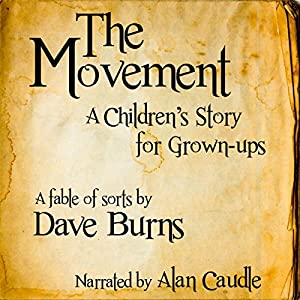 The Movement: A Children's Story for Grown-Ups Audiobook