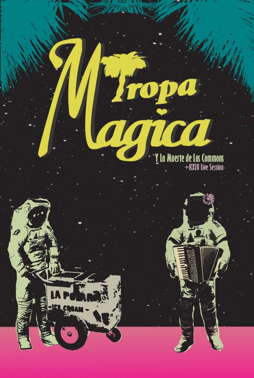 Cassette : Tropa Magica - Tropa Magica Y La Muerte De Los Commons /  Live Kxlu (Cassette)