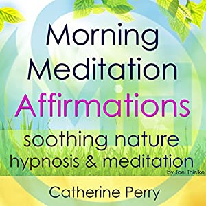 Morning Meditation Powerful Affirmations Speech