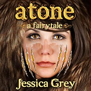 Atone: A Fairytale Audiobook