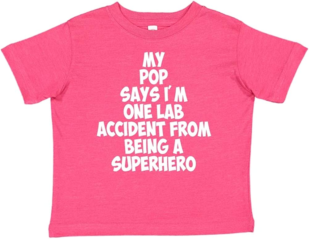 Toddler//Kids Short Sleeve T-Shirt My Pop Says Im One Lab Accident from Being A Superhero