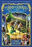 The Land of Stories: Beyond the Kingdoms