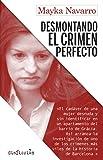 Desmontando el crimen perfecto: 4 (SinFicción)