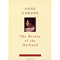 The Beauty Of The Husband (Cape Poetry) (English Edition)