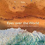 Eyes over the World: The Most Spectacular Drone
