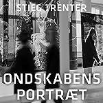 Ondskabens portræt (En Harry Friberg-krimi) | Stieg Trenter