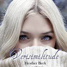 Verisimilitude: Syren Signature Series, Book 2 Audiobook by Heather Beck Narrated by Helen S. Sanderson