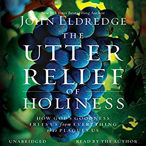 The Utter Relief of Holiness Audiobook