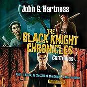 The Black Knight Chronicles Continues   John G. Hartness