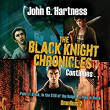 The Black Knight Chronicles Continues Audiobook by John G. Hartness Narrated by Nick J. Russo
