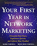 Book cover from Your First Year in Network Marketing: Overcome Your Fears, Experience Success, and Achieve Your Dreams! by Mark Yarnell