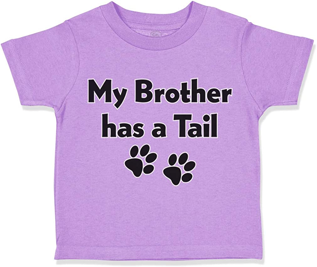 Custom Toddler T-Shirt My Brother Has A Tail Dog Lover Pet Humor Style C Cotton