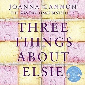 Three Things About Elsie Audiobook