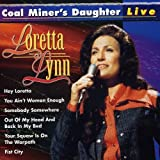 Coal Miner's Daughter - Live by LORETTA LYNN (2007-01-22)