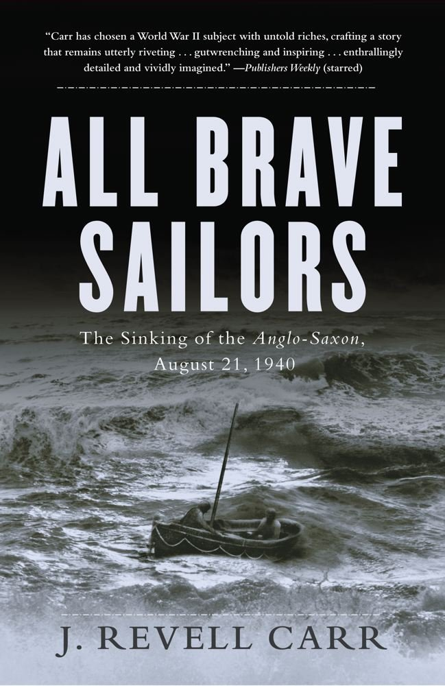 Download All Brave Sailors: The Sinking of the Anglo-Saxon, August 21, 1940 pdf epub