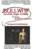 Bullwhip - Art of the Single Tail Whip