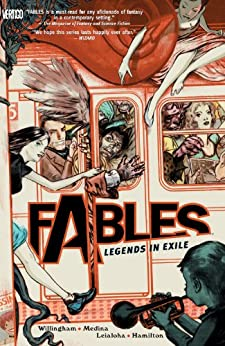 Fables Vol. 1: Legends in Exile (Fables (Graphic Novels)) by [Willingham, Bill]