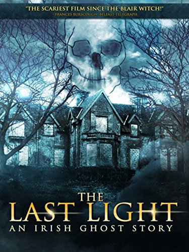 The Last Light: An Irish Ghost Story (Don T Be Afraid Of The Dark 1973)