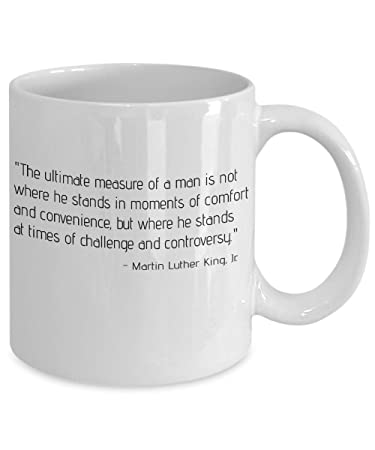 Amazoncom Martin Luther King Quote The Ultimate Measure Of A Man