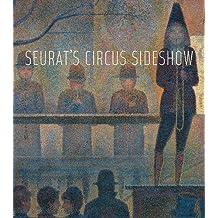 Seurat's Circus Sideshow