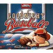 Goodnight Baseball (Sports Illustrated Kids Bedtime Books)