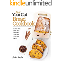 Heal Your Gut Bread Cookbook (English Edition)