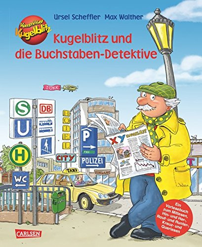 Kommissar Kugelblitz und die Buchstaben-Detektive