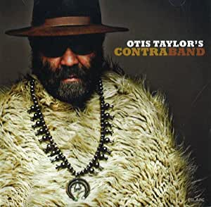 Otis Taylor's Contraband