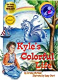 Kyle's Colorful Life, Drema McNeal, 0929915801