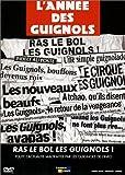 L'Année des guignols 1999/2000 : Ras le bol les guignols !