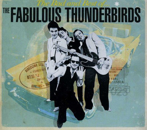 (The Bad & Best of The Fabulous ThunderBirds)