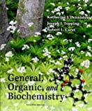 img - for General, Organic, and Biochemistry. by K. J. Denniston (2010-02-01) book / textbook / text book