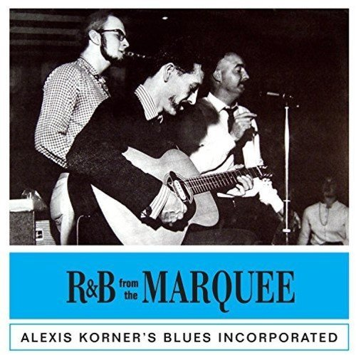 CD : Alexis Korner - R&b From The Marquee (United Kingdom - Import)
