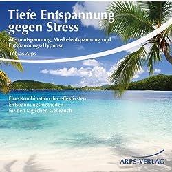 Tiefe Entspannung gegen Stress