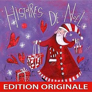 Histoires de Noël Performance Auteur(s) : Pascal Boille Narrateur(s) :  divers narrateurs