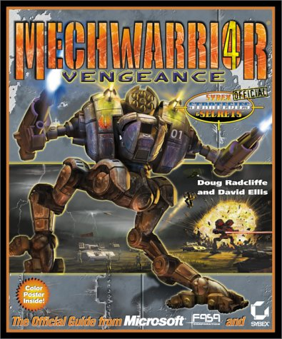 Mechwarrior 4 : Vengeance : Sybex Official Strategies & Secrets