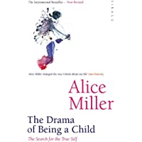 The Drama Of Being A Child: The Search for the True Self