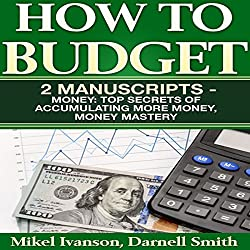 How to Budget: 2 Manuscripts