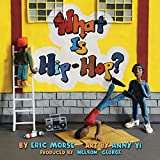 img - for What Is Hip-Hop? book / textbook / text book