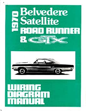 1970 plymouth belvedere rr satellite electrical wiring diagrams rh amazon ca