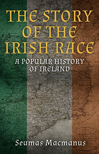 Amazon the story of the irish race a popular history of the story of the irish race a popular history of ireland by macmanus fandeluxe Choice Image