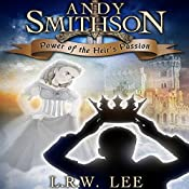 Power of the Heir's Passion: Andy Smithson Prequel Novella, Book 0.5 | L. R. W. Lee