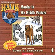 Murder in the Middle Pasture | John R. Erickson