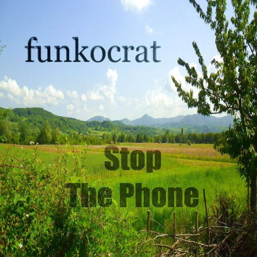 Stop da Phone (Progressive Breaks Mix) - Single